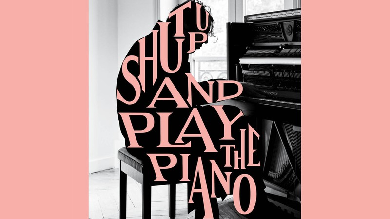 Bild zu Shut Up and Play the Piano